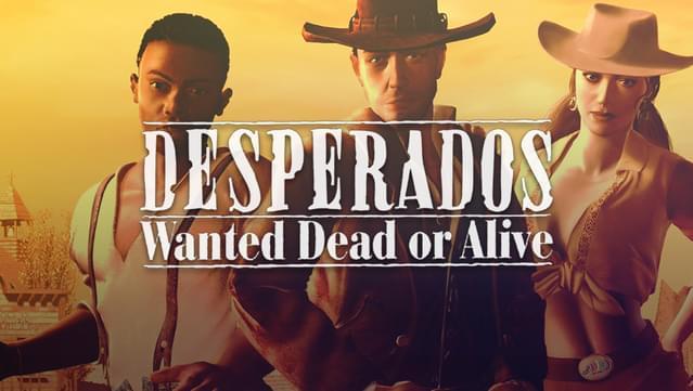 Desperados Wanted Dead Or Alive On Gog Com