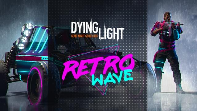 Dying light - retrowave bundle for mac os